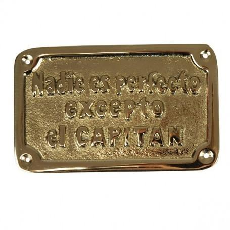 Placa náutica de latón Nadie es Perfecto Excepto el Capitán